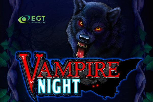 EGT Interactive Releases Latest Title Vampire Night