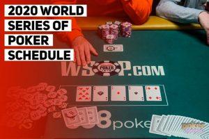 World Series Of Poker Release 2020 Tournament Schedule