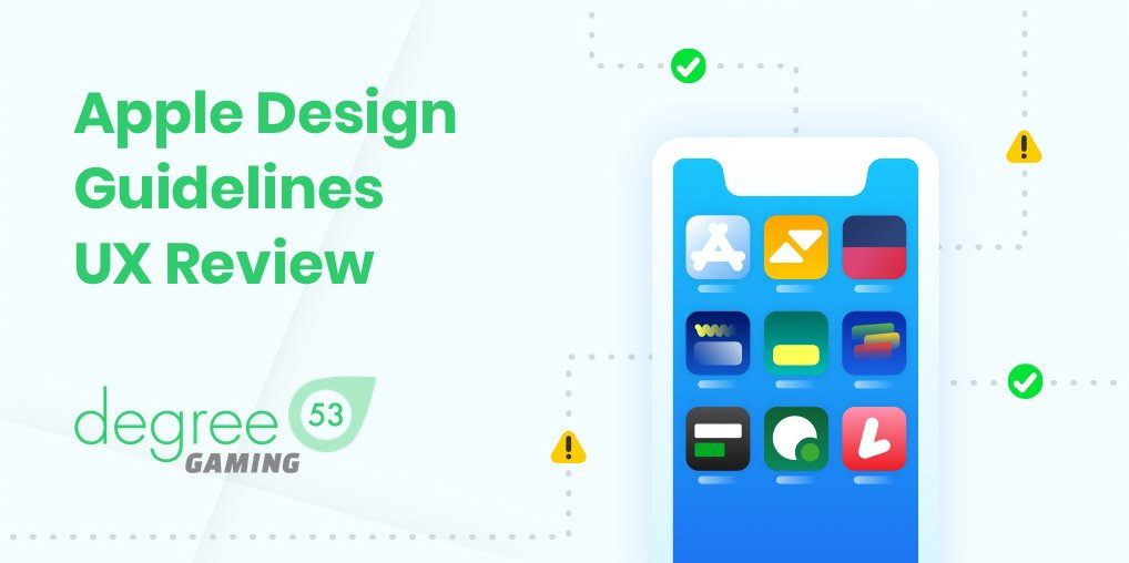 Degree 53 'UX Review' Analyse Operators Against Apples New Guidelines For Apps