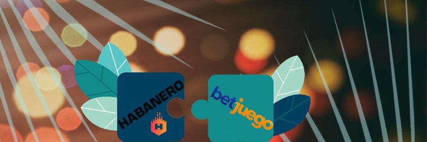 Habanero Partners With Betjuego To Increase LatAm Footprint