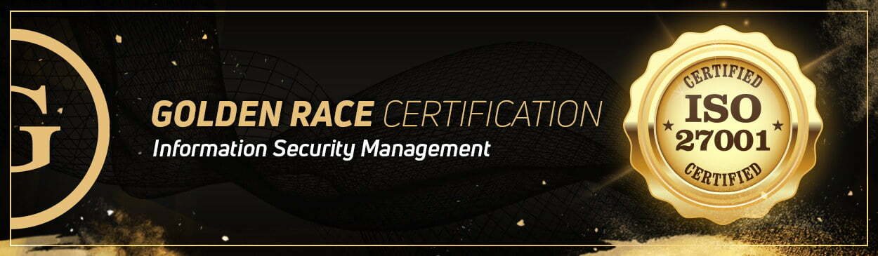 Golden Race Strengthens IT Security Profile With ISO 2700:2013