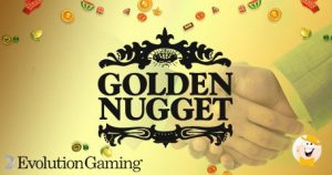 Golden Nugget Signs Partnership With Evolution Gaming