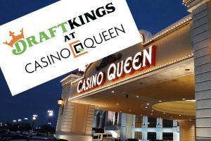 Casino Queen, Illinois Rebranded As DraftKings At Casino Queen