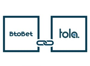BtoBet Forms Strategic Partnership With Tola Mobile In Africa