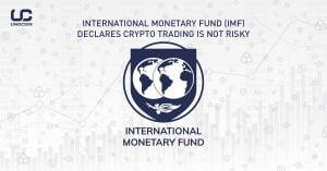 IMF Helps Ensure A Legitimate Platform For Digital Currency