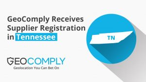 Geocomply Earns Tennessee Supplier Registration