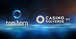 Tom Horn Secures European Expansion Through Casino Solverde