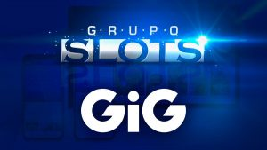 GiG Signs Final Agreement With Grupo Slots LOTBA SE