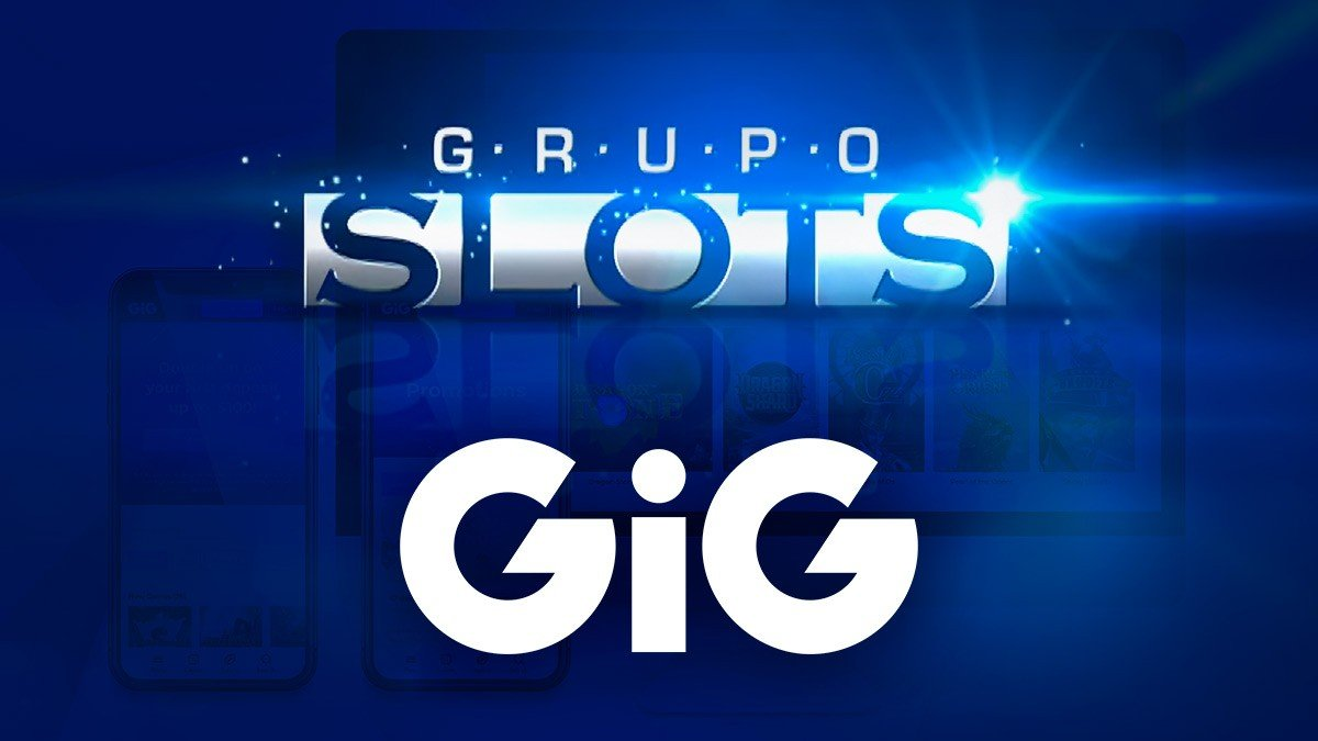 GiG Signs Final Agreement With Grupo Slots LOTBA SE
