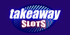 Takeaway Slots Review