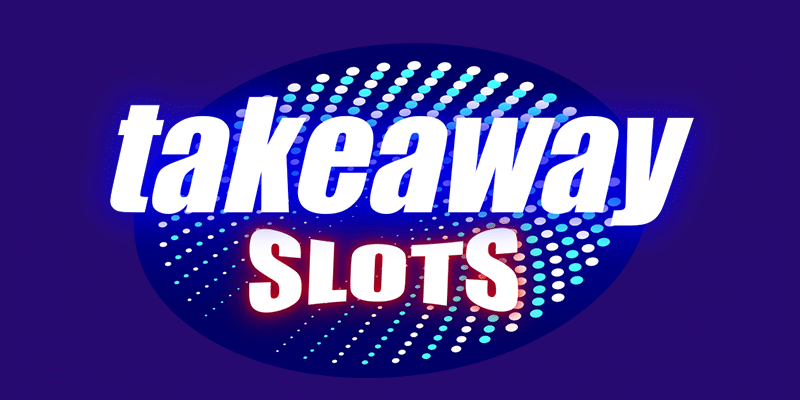 Takeaway Slots Review – Good Games Here?