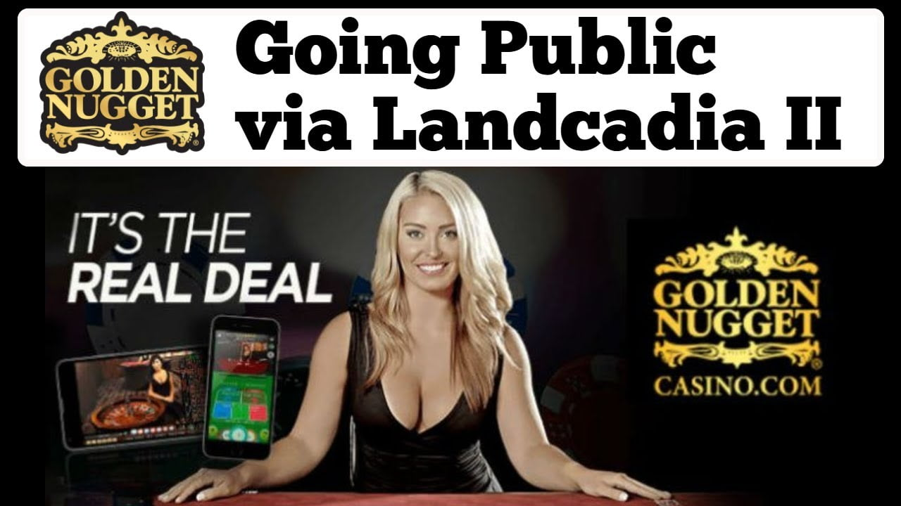 Landcadia Gains Approval For Golden Nugget Acquisition