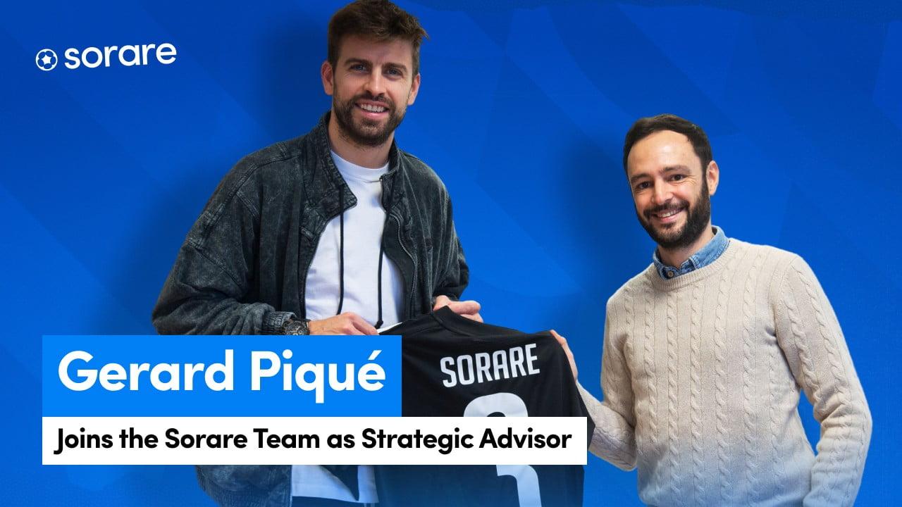 Sorare Gains Gerard Piqué As Strategic Advisor