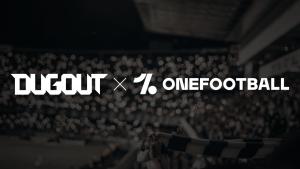 OneFootball Broadens Digital Media Portfolio Acquiring Dugout