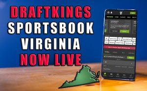 DraftKings Launch Digital Sportsbook In Virginia