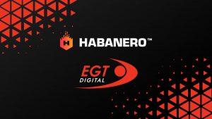 Habanero Enters EGT Digital Agreement