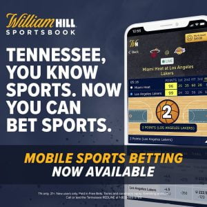 William Hill Launch Mobile and Online Sportsbook In Tennessee
