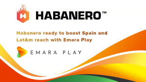 Habanero Increase LatAm Plans With Emara Play Deal