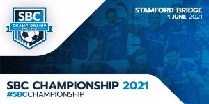 SBC Championship Returns As Stamford Bridge Host The Fourth Edition 1 June