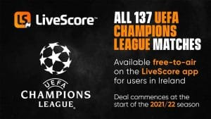 LiveScore To Stream UEFA Champions League For Free In Ireland
