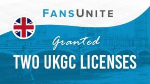 UKGC Grants FansUnite Licence For B2B And B2C Offering