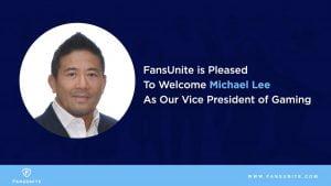 Michael Lee Named as VP Of Gaming At FansUnite