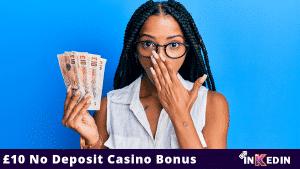 £10 no deposit casino bonus