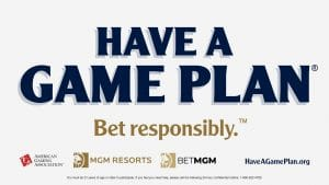 MGM Resorts And BetMGM Become Official AGA 'Have A Game Plan' Partners