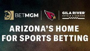 BetMGM, FanDuel & DraftKings Issue Arizona Updates